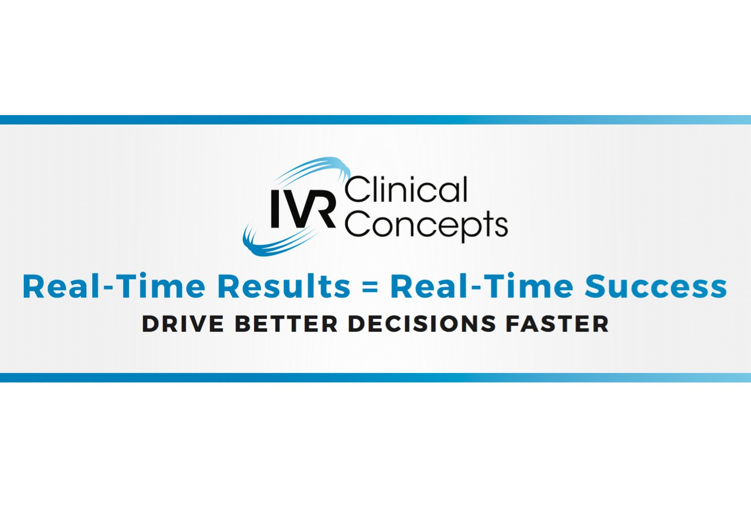 Real-Time Reporting Solutions - Clinical Trials - IVRCC